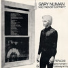 Are Friends Electric - Gary Numan's Classic By The Yuppies