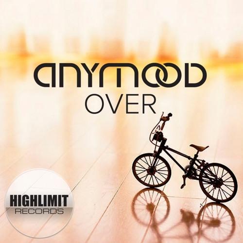 Anymood - Over (Original Low Quality Prev)
