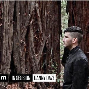 Mixmag IN SESSION: DANNY DAZE