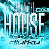 I'm In The House #003
