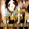 Anjos - O Rappa ( ALDJ & MR LEO DJ)