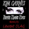Kim Carnes - Betty Davis Eyes (Laurent Clag VOCAL Remix)