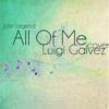 All Of Me (John Legend) Cover - Luigi Galvez