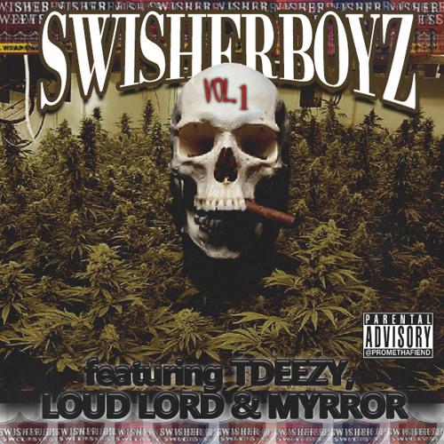 Swisher Estates (Prod. TDeezy x Loud Lord)