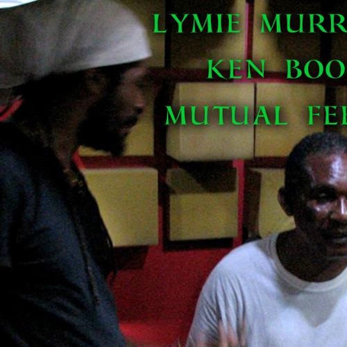 Lymie Murray Meets Stamina Allstars - Mutual Feeling feat. Ken Boothe