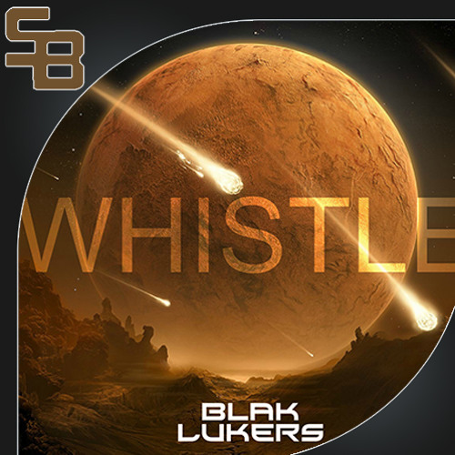 Blak Lukers - Whistle (Original Mix)