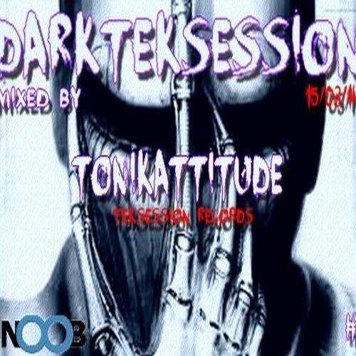 Tonikattitude-Darkteksession #4 [ FNOOB RADIO ]
