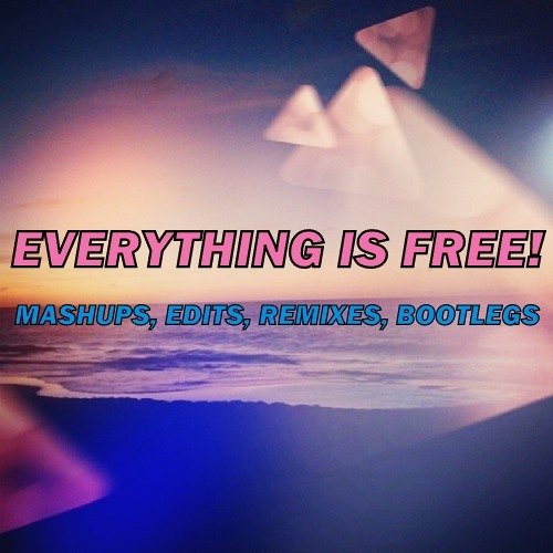 Free Remixes, Bootlegs, Mashups, Edits