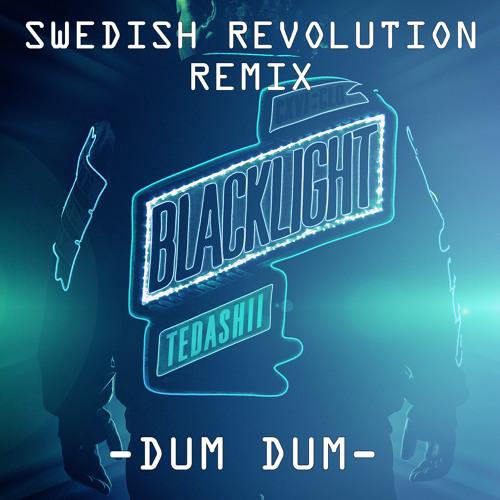 Dum Dum-Tedashii Lecrae (Swedish Revolution RMX) *repost 4 FREE DL*