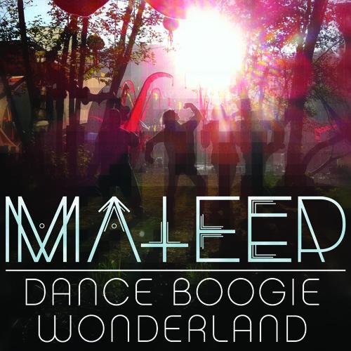 ma†eer - Dance (Boogie Wonderland)