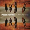 Image Dragons Its Time Remix mp3
