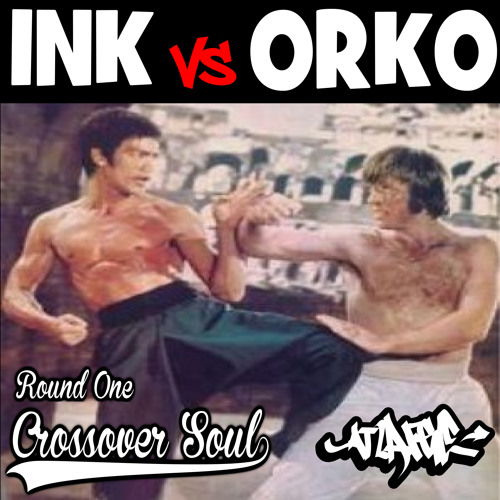 Ink Vs Orko - Round 1 - Crossover Soul