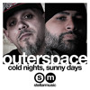 Cold Nights, Sunny Days feat. Outerspace (Clean)
