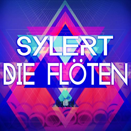 Sylert - Die Flöten [Preview] (Out Now On Beatport)