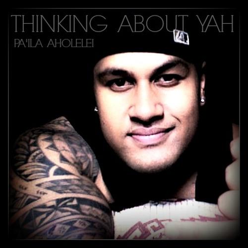 Pa'ila - Thinking About Yah