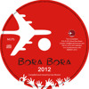 Bora Bora Compilation (2012) Alan Prosser Promo Mini Mix