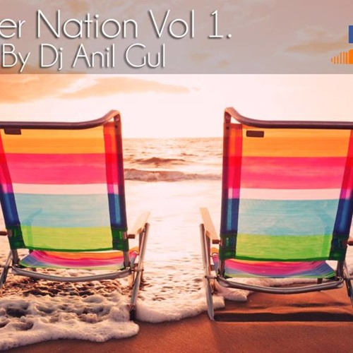 Summer Nation 2014 Vol 1#  (Compiled And Mixed By Anıl Gül)