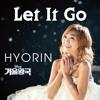 Hyorin - let it go ( korean )