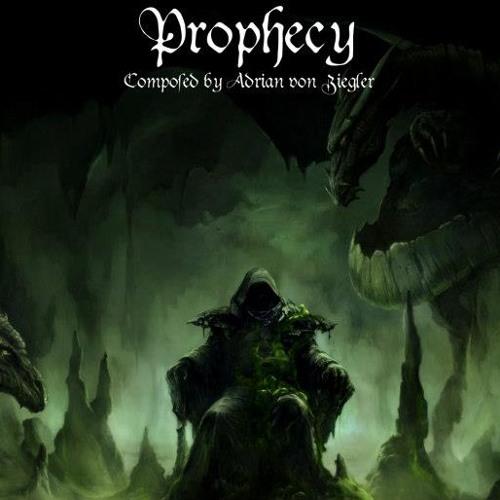 Prophecy By Adrian Von Ziegler
