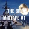 The Big Mixtape