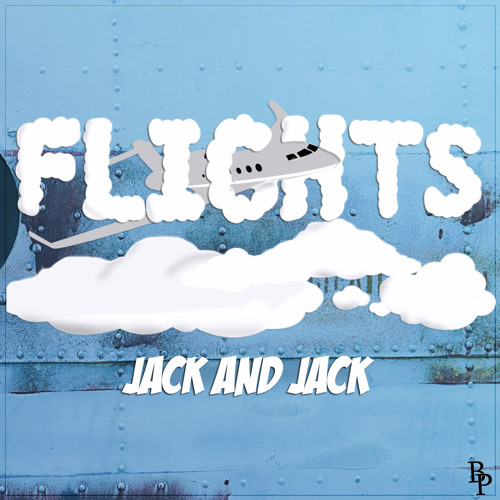 Flights - Jack and Jack