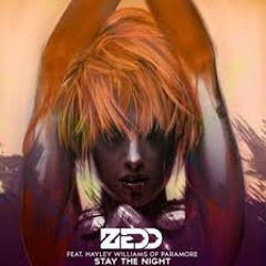 Stay the Night Zedd feat.Hayley Williams ( Alpha Chamaeleon remix)