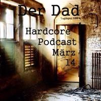 Der Dad - Hardcore Podcast März 14 Artworks-000073685061-hceupz-t200x200