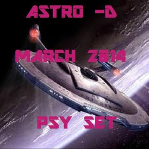 ASTRO D PSY SET MARCH 2014