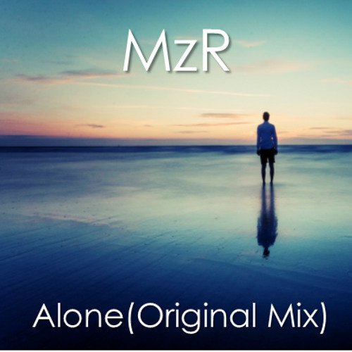 Alone(Original Mix) *FREE DOWNLOAD*