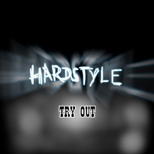 Hardstyle mix // TRY OUT //
