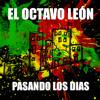 El Octavo León- Hoy Me Siento Bien