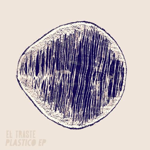 Etor009 El Traste - Plastico EP (OUT NOW)