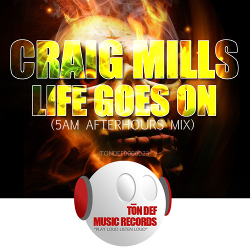 Life Goes On (5am Afterhours Mix) Snippet [Ton Def Music Records]