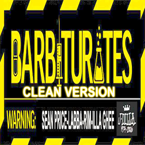 BARBITURATES Clean version SEAN PRICE,LABBA,RIM,ILLAGHEE,J DILLA