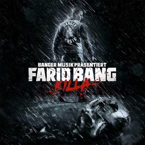 Farid Bang - Killa Remix (feat. Kurdo, Hamad 45, Musiye & Majoe)
