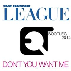 Human League - Don't You Want Me (E.Q.T. Remix)