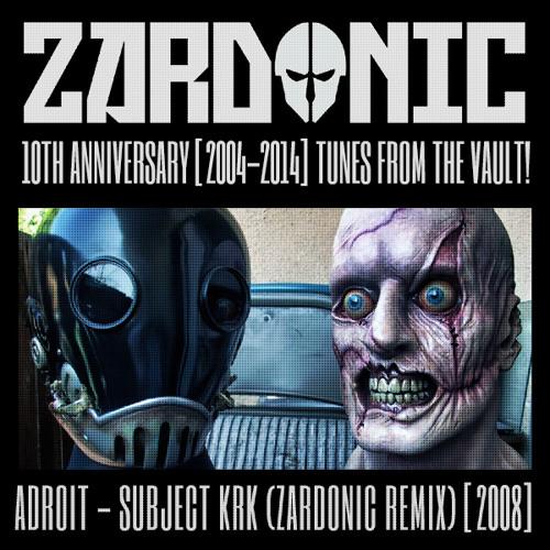 Adroit - Subject KRK (Zardonic Remix) [2008]