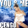 "Cengo ""You and Me"" (Preview)"