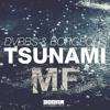 DVBBS and Borgeous - Tsunami (Maxi Femenia Bootleg)