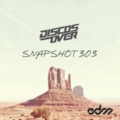 Snapshot 303 by Disco's Over - EDM.com Exclusive