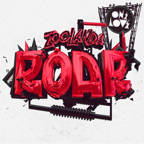 ZOOLANDA - ROAR!