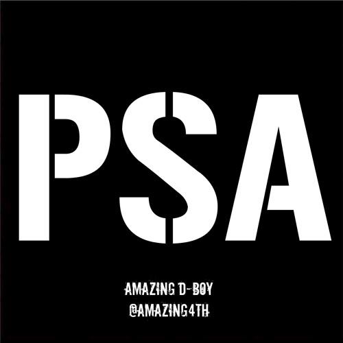 PSA - Amazing D-Boy (prod. by Jahlil Beats)