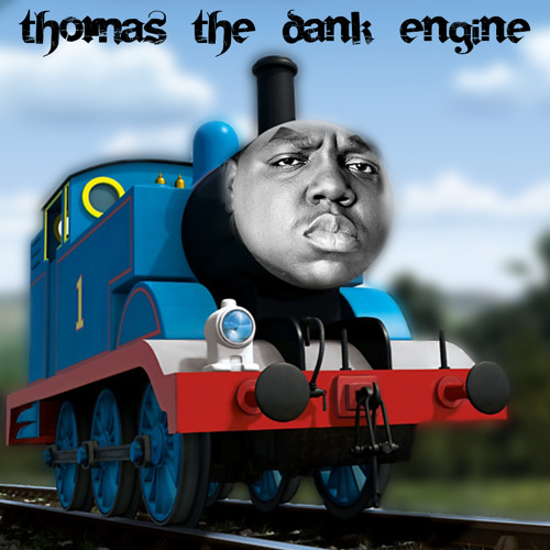 Thomas The Dank Engine by teenagecoder | Teenage Coder