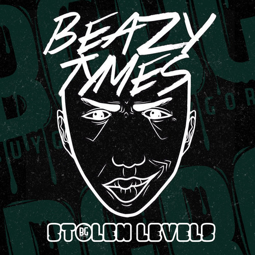 Stolen Levels by Beazy Tymes