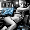 Traxx Da Trendsetta Presents Drippin Wet Vol # 1