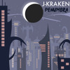 J-Kraken - Penumbra [FREE DOWNLOAD]