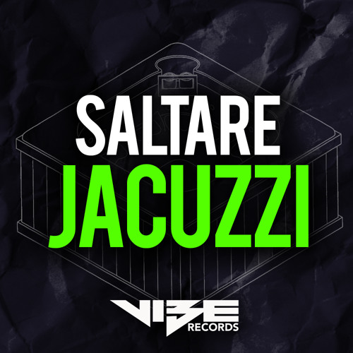 Jacuzzi (Original Mix) [Vibe Records] Out Now!