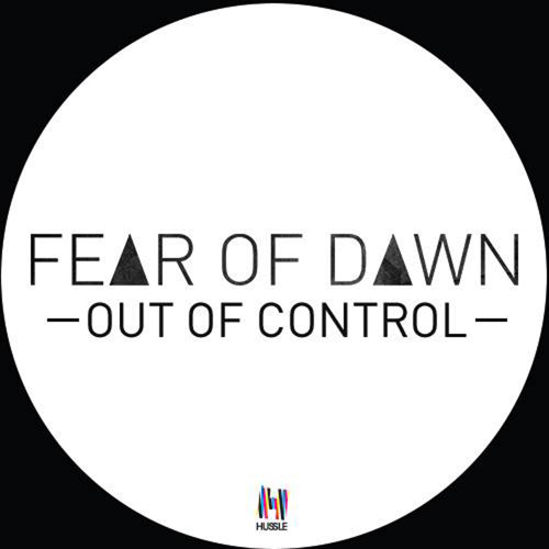 Fear Of Dawn -  Out Of Control (Colour Castle & Grimm House Remix) [Out March 31]