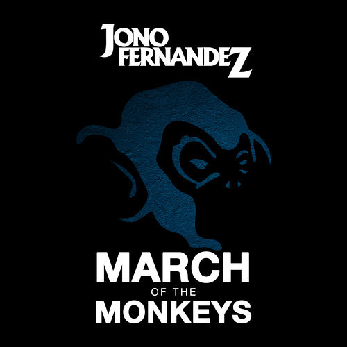 Jono Fernandez - March Of The Monkeys (Jay Karama Remix)