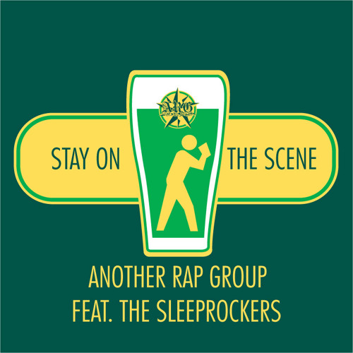 Stay On The Scene (Feat. Sleeprockers)